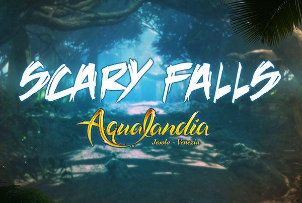 Scary Falls – Aqualandia